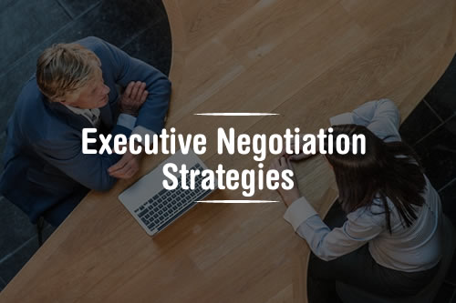 Executive Negotiation Strategies